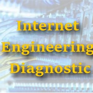 Internet Engineering Diagnostic